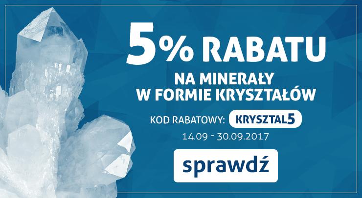Minerały w formie kryształów -5%